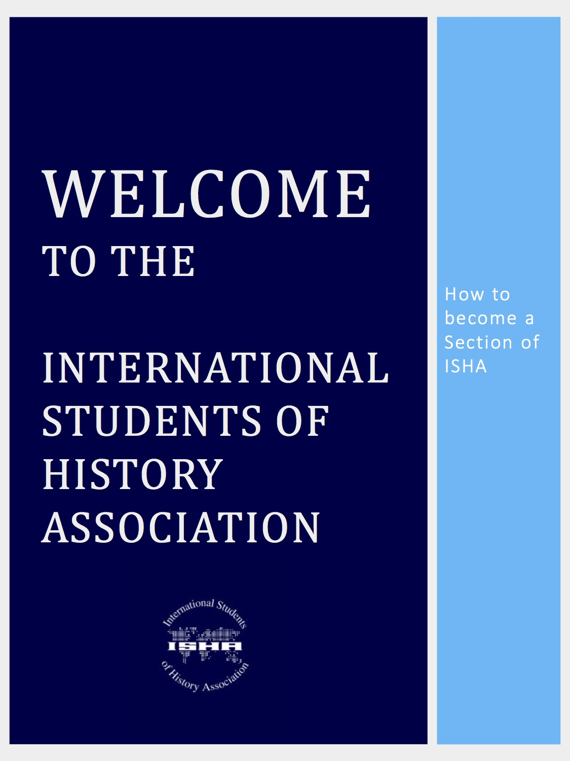 Welcome To The International Students Of History Association  Event Manual Template